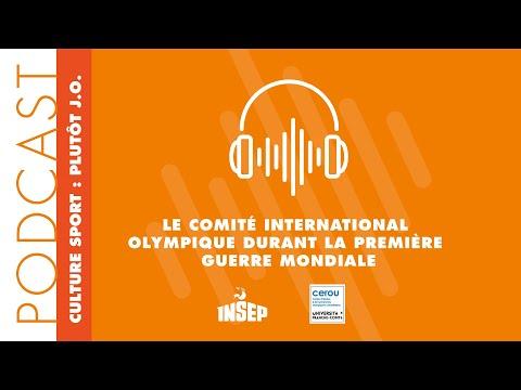 Besançon : CULTURE SPORT:PLUTÔT J.O.#2 – Le Comité International Olympique durant la Première Guerre Mondiale