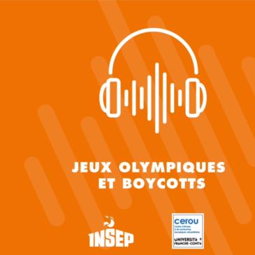 CULTURE SPORT | PLUTÔT J.O.#4 | Jeux Olympiques et Boycotts (Audio et/ou Vidéo)